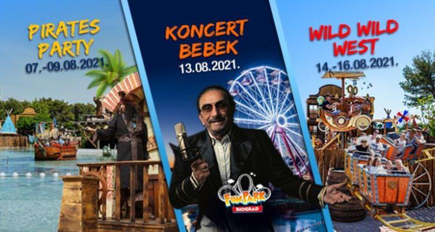 Piratske bitke, koncert Željka Bebeka i pustolovne Divljeg Zapada čekaju vas za samu špicu sezone!