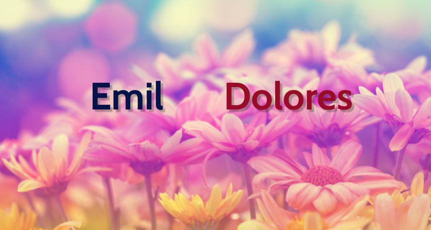 NJIHOV JE DAN Imendan slave osobe imena Emil i Dolores