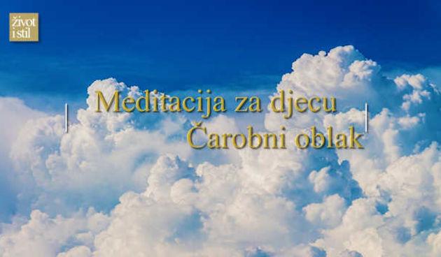 Vođena meditacija Mirjane Petković za djecu: Čarobni oblak (thumbnail)
