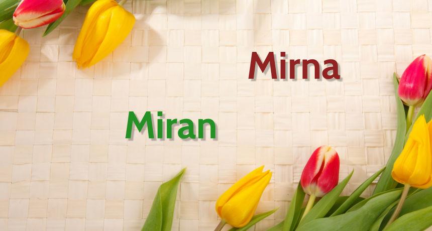 DANAS JE NJIHOV DAN Imendan slave osobe imena Mirna i Miran