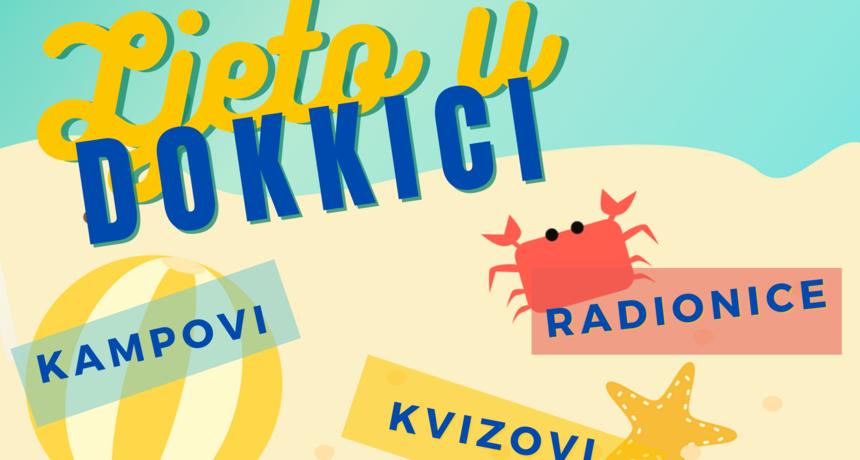 Dokkica traži volontere za ljetne aktivnosti