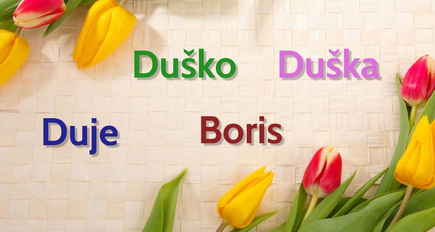 NJIHOV JE DAN Danas imendan slave osobe imena Duško, Duška, Boris i Duje