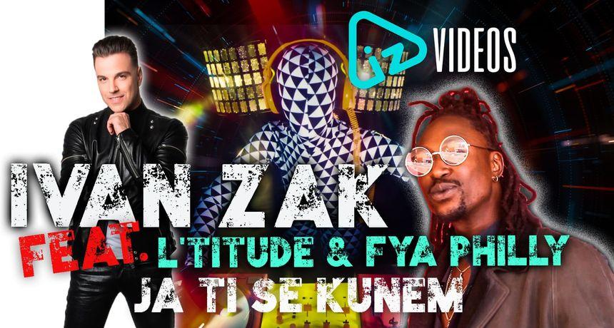 Ekskluzivna svjetska suradnja: Ivan Zak feat. L'Titude feat. Fya Philly, predstavljaju ljetni hit 'Ja ti se kunem'!