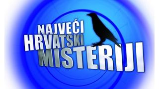 Najveći hrvatski misteriji