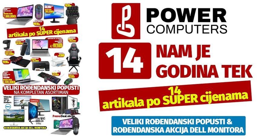 POWER COMPUTERS ČAKOVEC Dođite na rođendanske dane i pronađite laptop po super cijenama