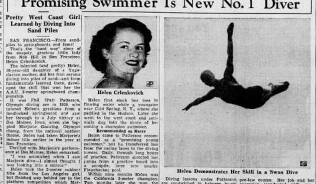 Slavna američka skakačica u vodu podrijetlom je bila Hrvatica. Trener je uporno htio da promijeni hrvatsko prezime, vjerujući da će zbog toga 'daleko dogurati'